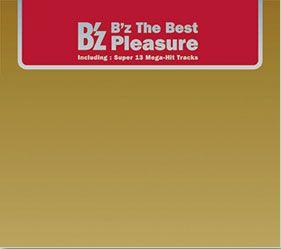 """B'z The Best """"Pleasure"""" ~B'z初の公式ベストアルバム~"""