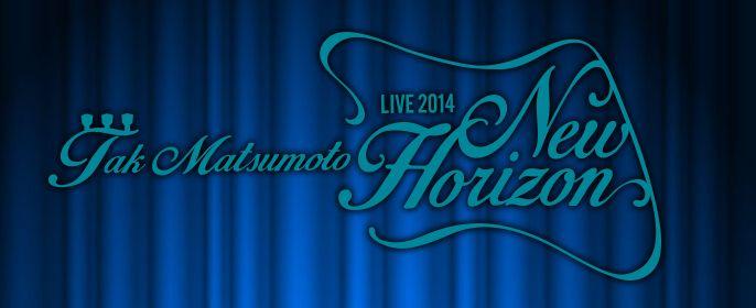 Tak Matsumoto LIVE 2014 ツアーグッズを先行販売でゲットしよう!販売開始時間も発表!!