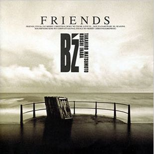 B'z 4th Mini Album  FRIENDS ~感想&全曲解説~